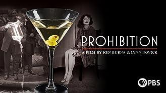 Prohibition: A FIlm by Ken Burns and Lynn Novick Season 1