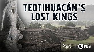 Teotihuacan's Lost Kings