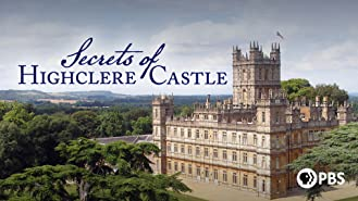 Secrets of Highclere Castle Season 1
