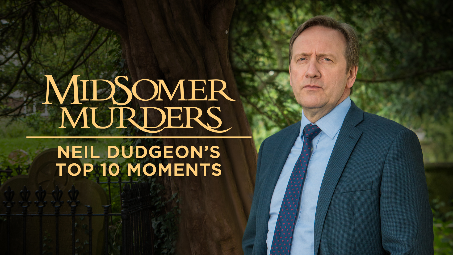 Midsomer Murders: Neil Dudgeon's Top 10
