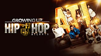 Growing Up Hip Hop: Atlanta Season 1