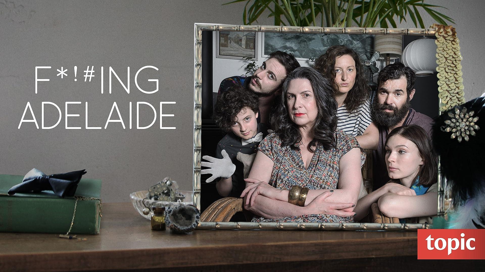 F*%#Ing Adelaide Season 1