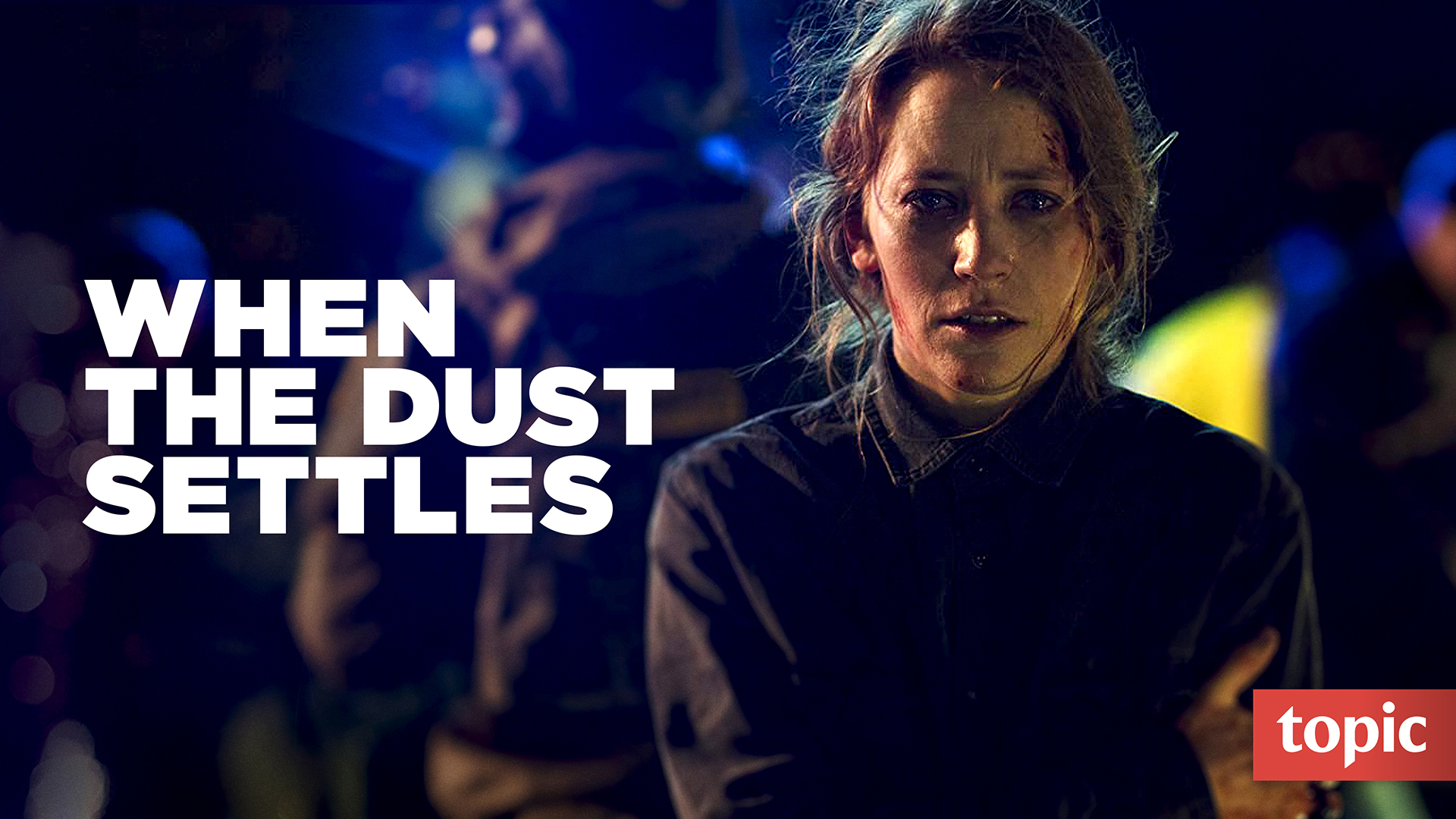 When the Dust Settles Season 1
