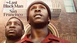 The Last Black Man in San Francisco (4K UHD)