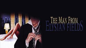 Man From Elysian Fields