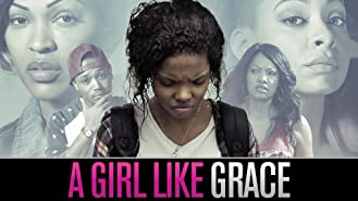 A Girl Like Grace