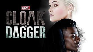 Marvel's Cloak & Dagger Season 1
