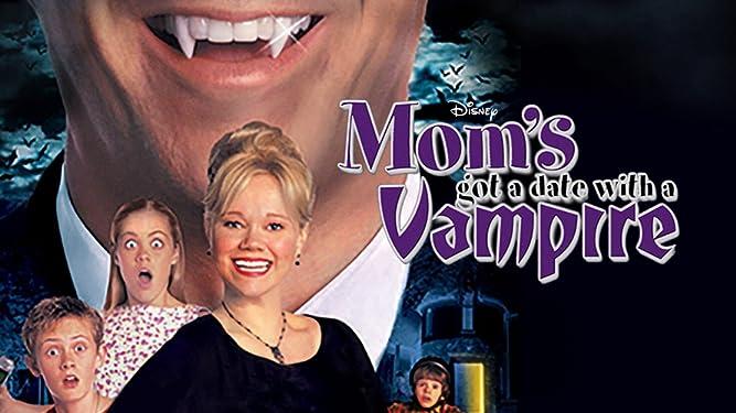 Mom dates a vampire movie