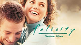 Felicity Season 3