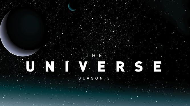 The Universe Season 5