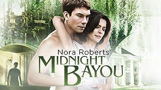 Nora Roberts' Midnight Bayou