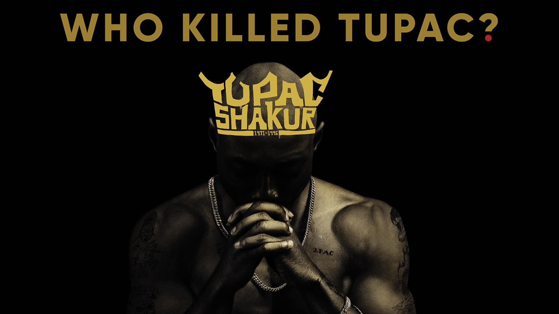 Who Killed Tupac? Season 1