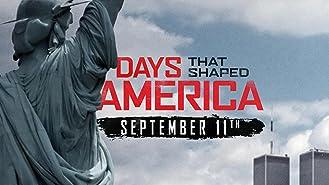 Days that Shaped America: September 11th Season 1