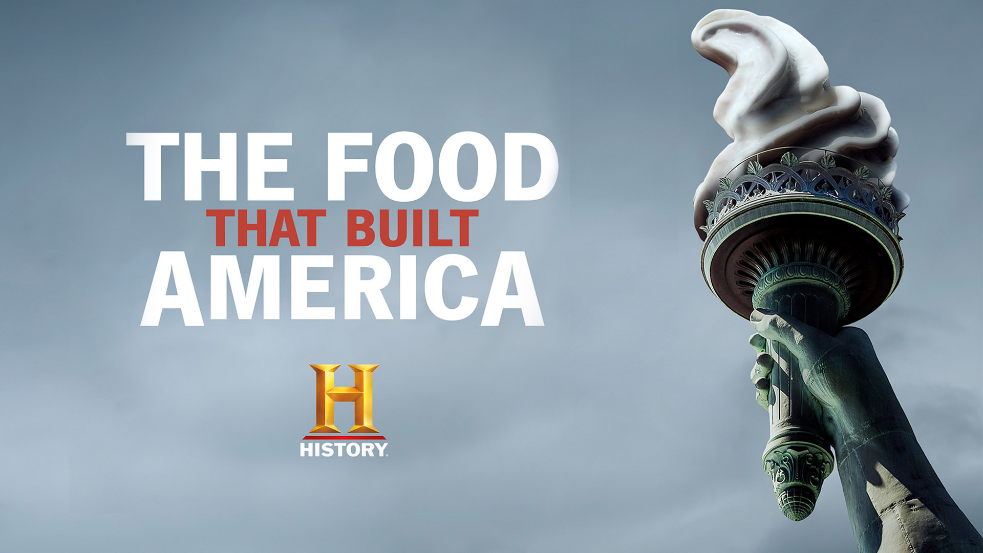 The Food That Built America Season 1