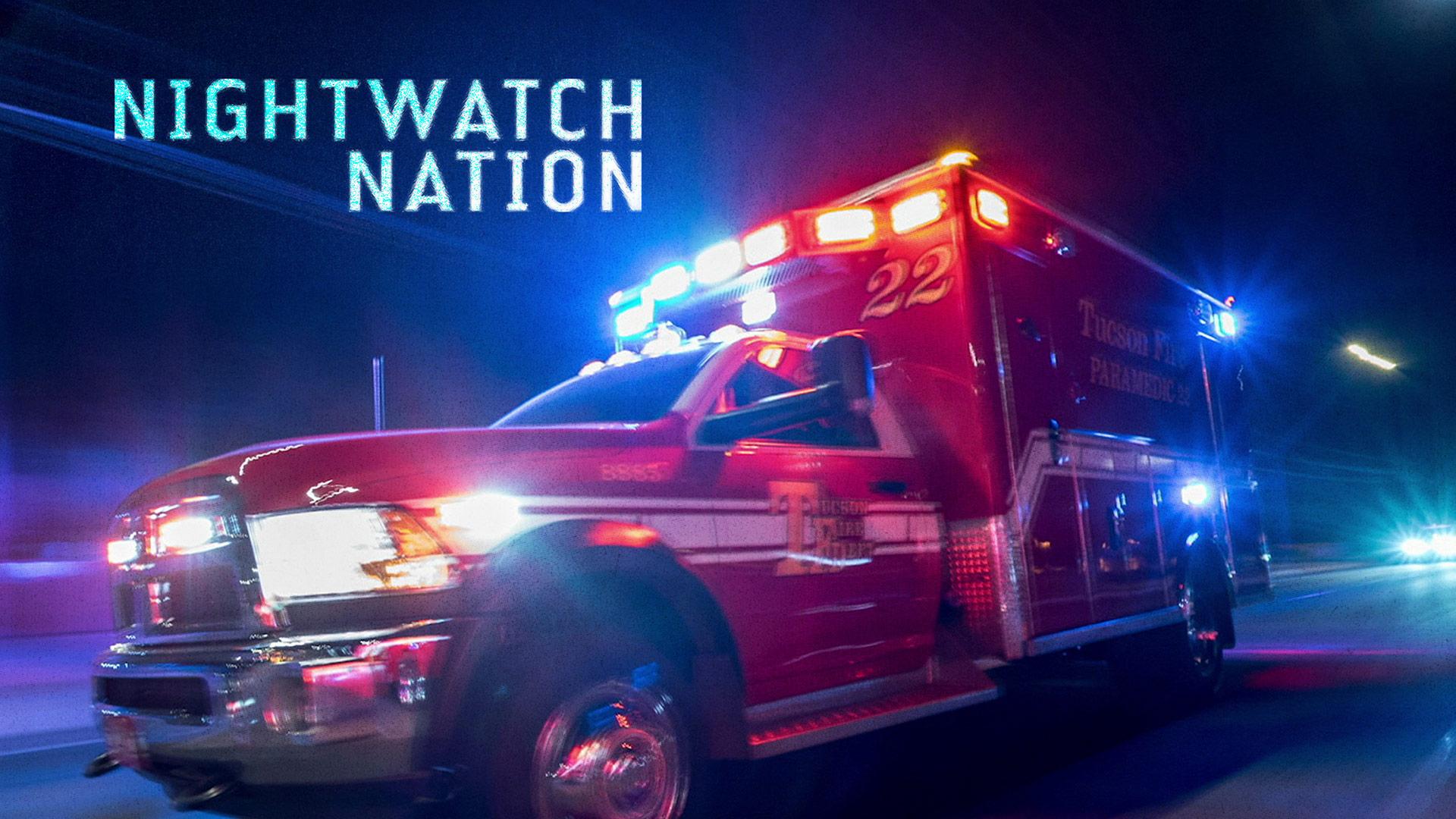 Nightwatch Nation Season 1