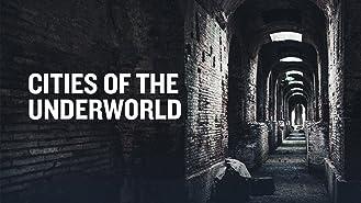 Cities of the Underworld Season 1