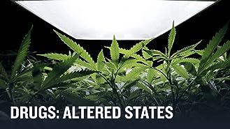 Drugs: Altered States Season 1