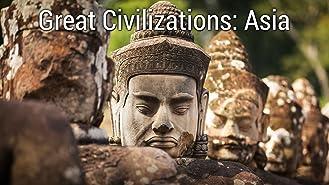 Great Civilizations: Asia Season 1