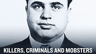 Killers, Criminals and Mobsters Season 1