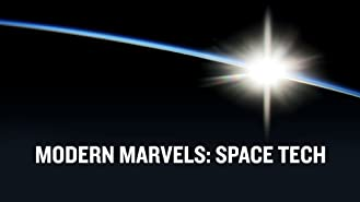 Modern Marvels: Space Tech Season 1