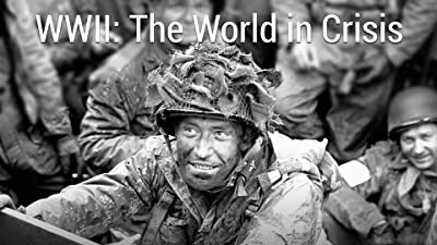WWII: The World in Crisis