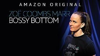 Zoë Coombs Marr: Bossy Bottom (4K UHD)