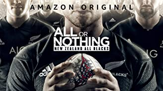 All or Nothing: New Zealand All Blacks - Season 1 (4K UHD)