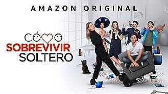 Cómo Sobrevivir Soltero - Season 1 (4K UHD)