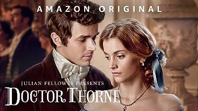 Julian Fellowes Presents Doctor Thorne