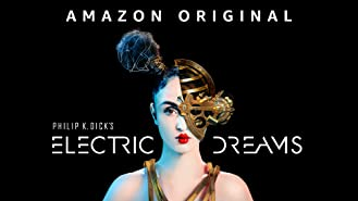 Philip K.Dick's Electric Dreams - Season 1 (4K UHD)