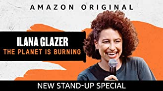 Ilana Glazer: The Planet Is Burning (4K UHD)