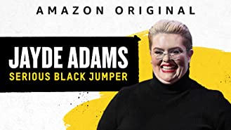 Jayde Adams: Serious Black Jumper (4K UHD)