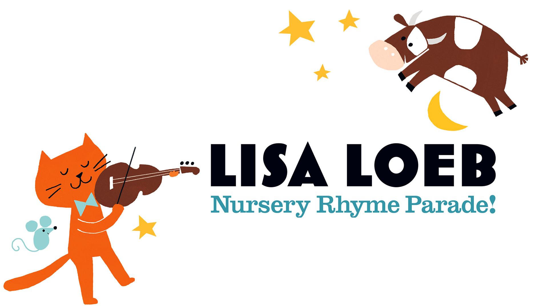 Lisa Loeb, Nursery Rhyme Parade!