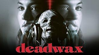 Deadwax