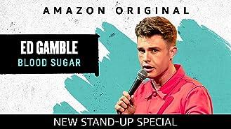 Ed Gamble: Blood Sugar