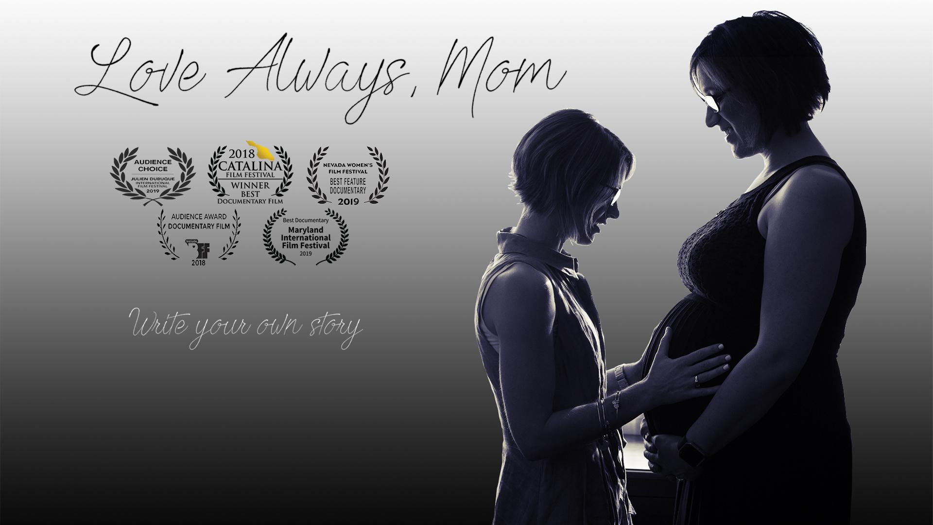 Love Always, Mom