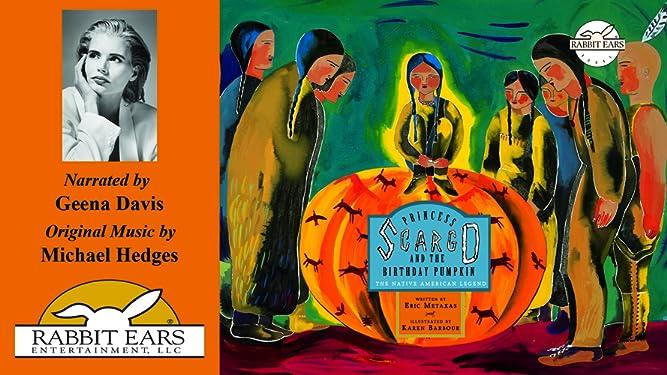 Princess Scargo and the Birthday Pumpkin, Told by Geena Davis