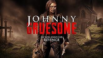 Johnny Gruesome