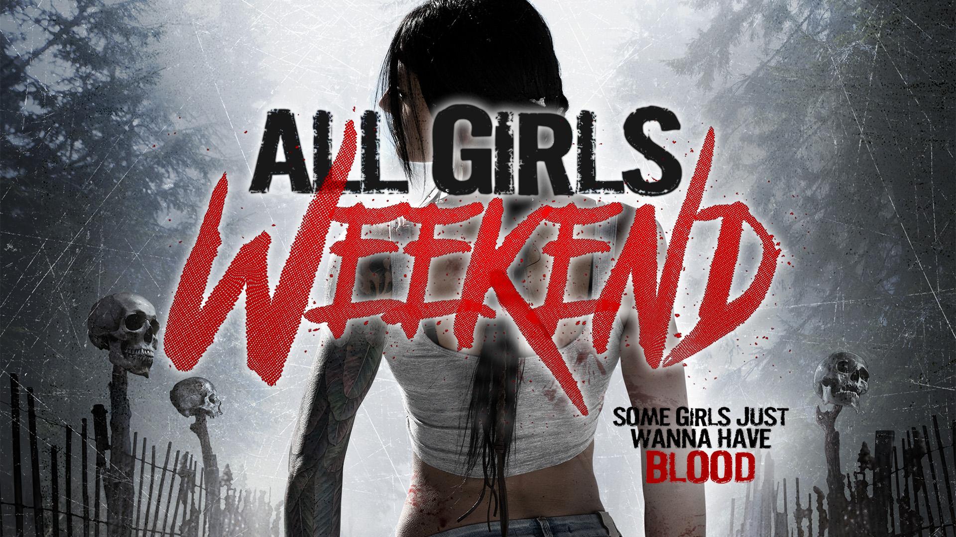 All Girls Weekend