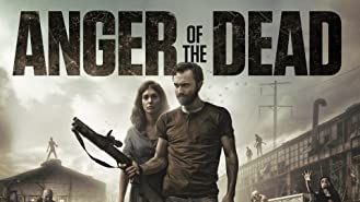 anger of the dead full movie free download