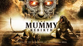 The Mummy: Rebirth