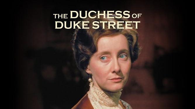 The Duchess of Duke Street Season 1