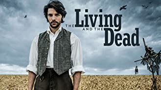 The Living and the Dead, Season 1