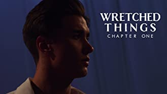 Wretched Things: Chapter One