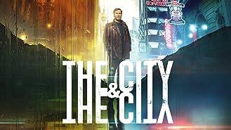 The City & The City, Season 1
