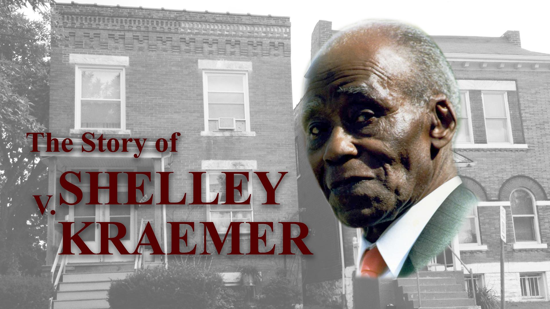 """The Story of """"Shelley v. Kraemer"""""""