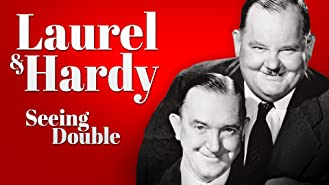 Laurel & Hardy: Seeing Double