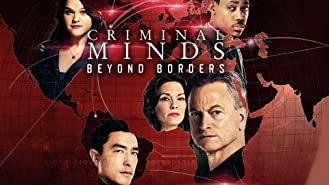 Criminal Minds: Beyond Borders, Season 1