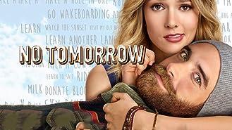 No Tomorrow, Season 1