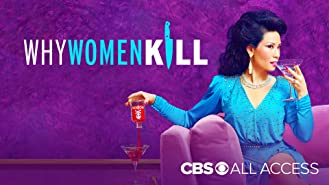 Why Women Kill Season 1